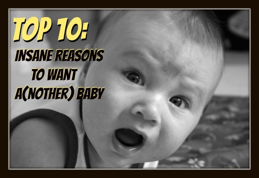 Hilarious face on my four month old about the Top 10 List